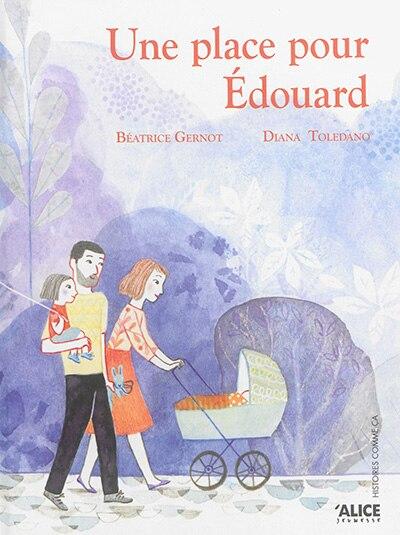 Une place pour Édouard [nouvelle édition] by Béatrice Gernot