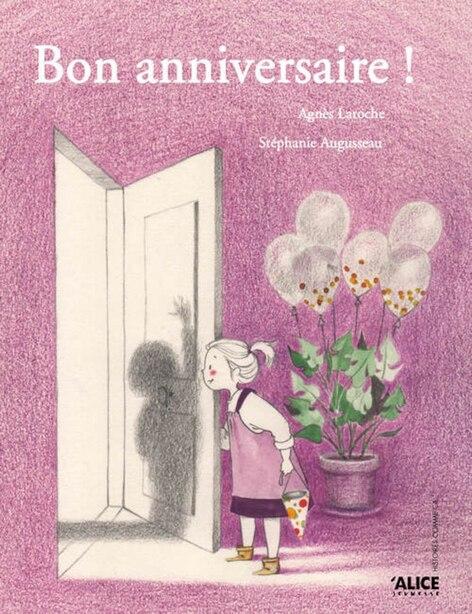 Bon anniversaire! by Agnès Laroche