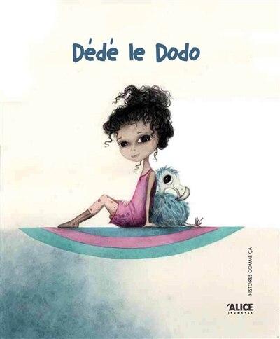 Dédé le dodo by Sophie Pujas