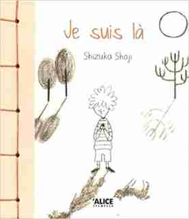 Je suis là by Shizuka Shoji