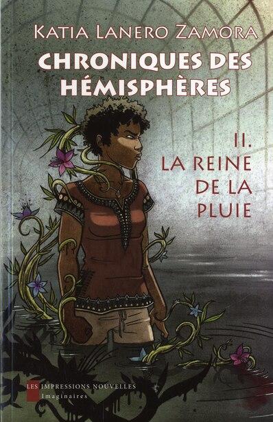 Chroniques des hémisphères, t. 02 by Katia Lanero Zamora