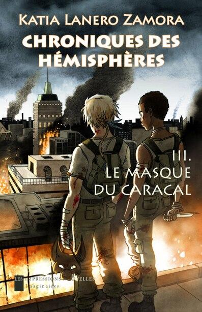 Chroniques des hémisphères, t. 03 by Katia Lanero Zamora