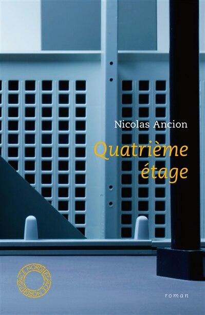 Quatrième étage by Nicolas Ancion