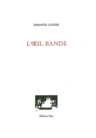 Oeil bandé (L') by Emmanuel Laugier