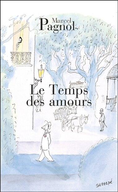 Temps Des Amours (Le) N.E. by MARCEL PAGNOL