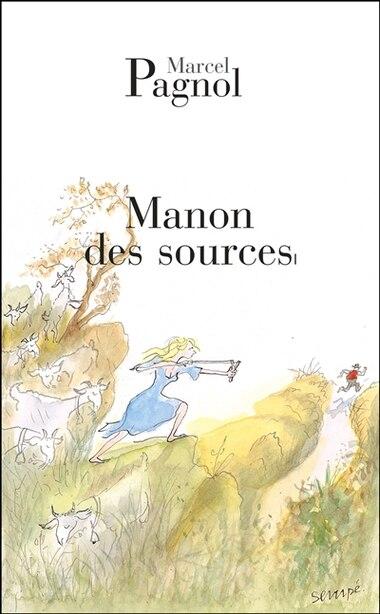 Manon Des Sources N.E. by MARCEL PAGNOL