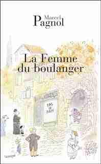 Femme Du Boulanger N.E. (La) by MARCEL PAGNOL