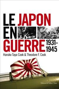 JAPON EN GUERRE (LE) (1931-1945)