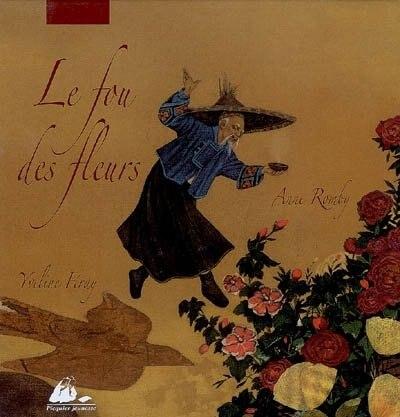 Fou des fleurs (Le) by Iveline Féray