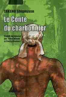 Conte du charbonnier (Le) by Takeno Shigeyasu