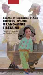 Contes d'une grand-mère tibétaine by Yveline Feray