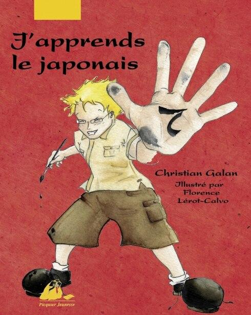 J'apprends le japonais by Christian Galan