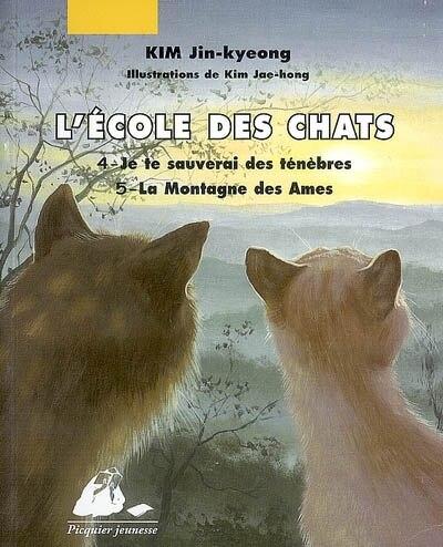 Ecole des chats (L'), t. 04 & 05 by Jin-kyeong Kim