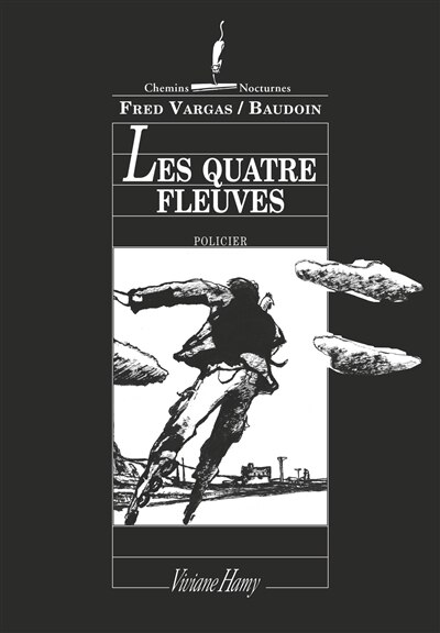 Les quatre fleuves by Fred Vargas