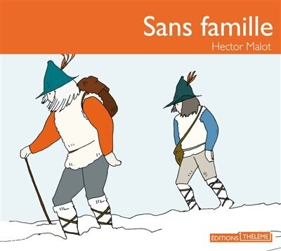 Sans famille [ 3 CD] by Hector Malot