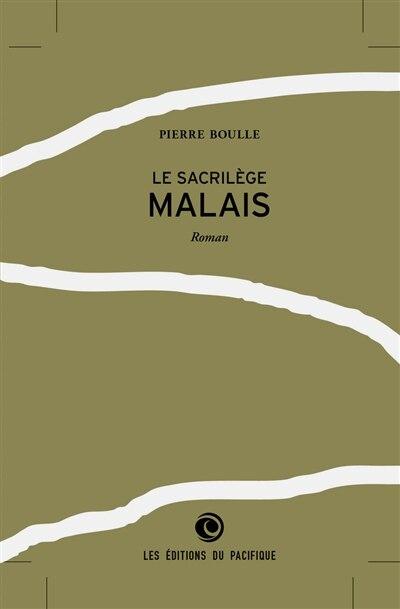 Sacrilège malais (Le) by Boulle Pierre