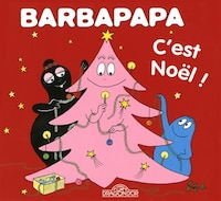C'EST NOEL! -BARBAPAPA
