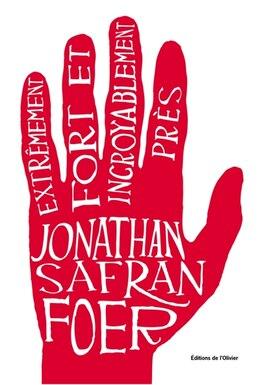 Book Extrêmement fort et incroyablement près by Foer, Jonathan Safran