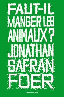 Book Faut-il manger des animaux? by Jonathan Safran Foer