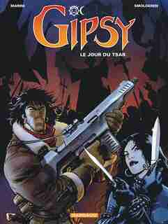 Gipsy 03 Jour du Tsar Le by Desberg