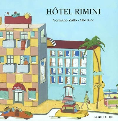 Hôtel Rimini by Germano Zullo