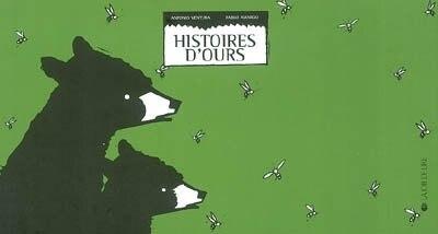 Histoires d'ours by Antonio Ventura