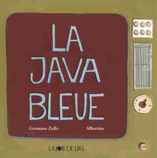 Java bleue (La) by Germano Zullo