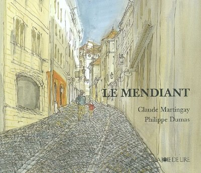 Mendiant (Le) by Claude Martingay