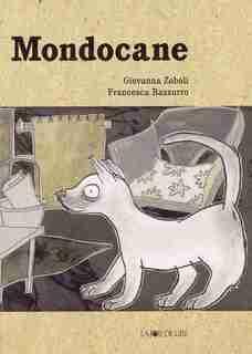 Mondocane by Giovanna Zoboli