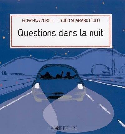 Questions dans la nuit by Guido Scarabottolo