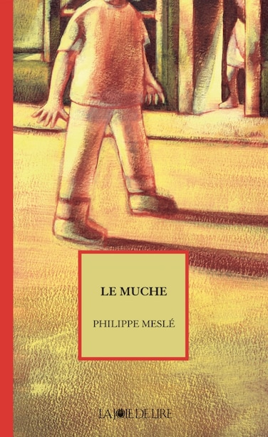 Muche (Le) by Philippe Meslé
