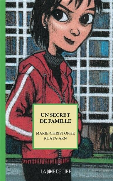 Un secret de famille by Marie-Christophe Ruata-Arn