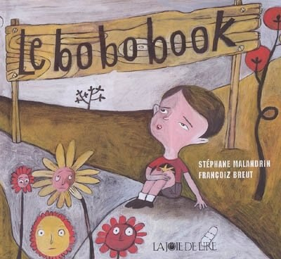 Bobobook (Le) by Stéphane Malandrin