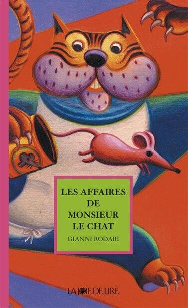 Affaires de Monsieur le Chat (Les) [nouvelle édition] by Gianni Rodari