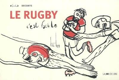 Rugby c'est facile (Le) by Olivia Decorte