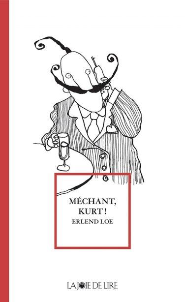 Méchant Kurt! by Erlend Loe