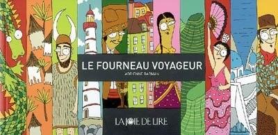 Fourneau voyageur (Le) by Adrienne Barman