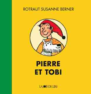 Pierre et Tobi by Rotraut Susanne Berner