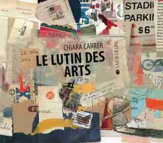 Lutin des arts (Le) by Chiara Carrer