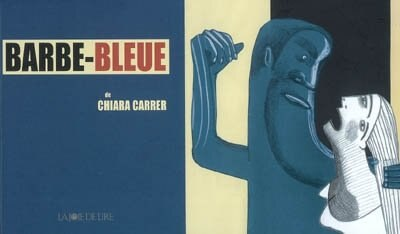 Barbe-bleue by Chiara Carrer