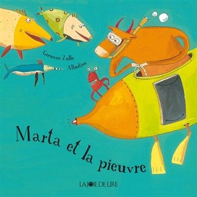 Marta et la pieuvre [nouvelle édition] by Germano Zullo