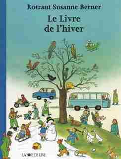 Livre de l'hiver (Le) [nouvelle édition] by Rotraut Susanne Berner
