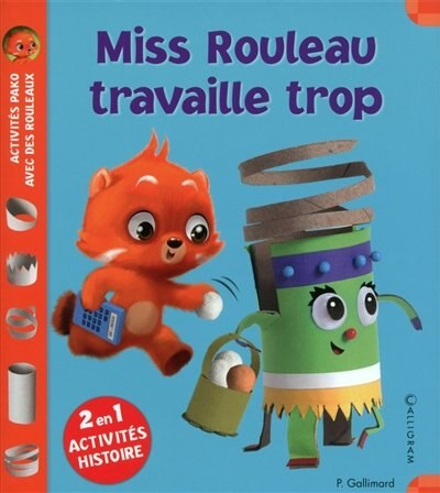 Miss Rouleau travaille trop by COLLECTIF