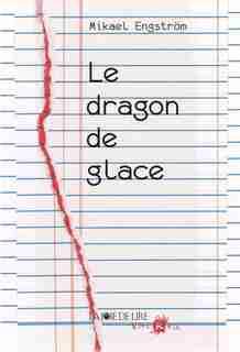 Dragon de glace (Le) by Mikael Engström