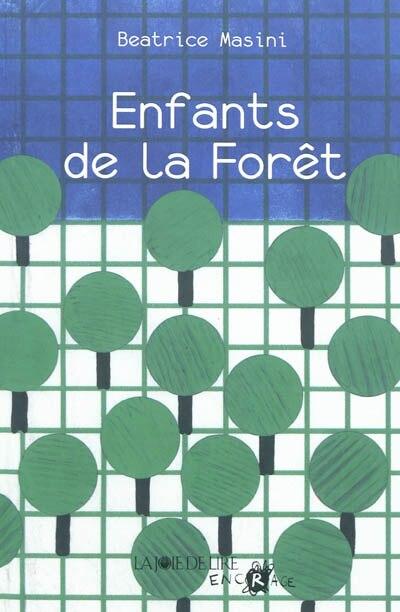 Enfants de la forêt by Béatrice Masini