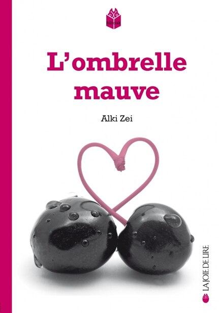 Ombrelle mauve (L')  [nouvelle édition] by Alki Zei