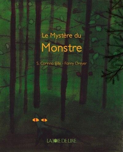 Mystère du monstre (Le) by S. Corinna Bille