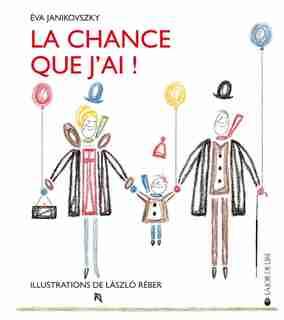 Chance que j'ai! (La) by Eva Janikovszky