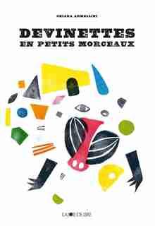 Devinettes en petits morceaux by Chiara Armellini
