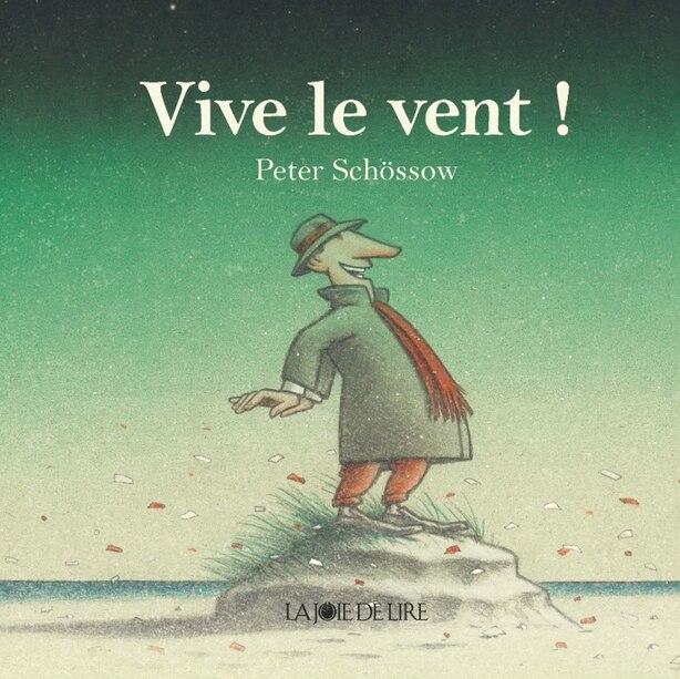 Vive le vent! by Peter Schössow